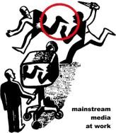 Mainstream media at work